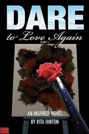 Dare to Love Again, Part 1
