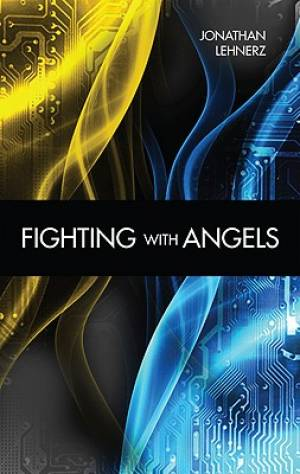 Fighting with Angels