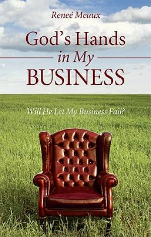 God's Hands in My Business