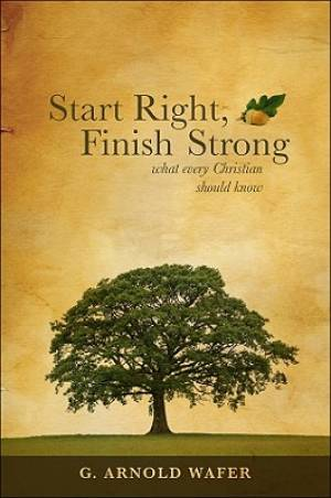 Start Right, Finish Strong