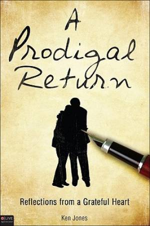 A Prodigal Return