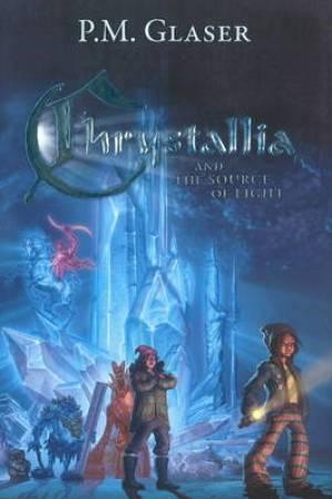 Chrystallia & the Source of Light