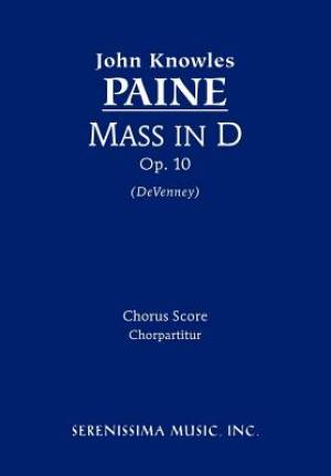 Mass in D, Op. 10 - Chorus Score