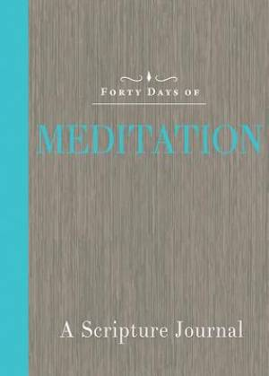Forty Days of Meditation