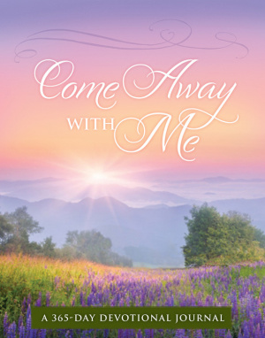 Come Away With Me Devotional Journal Paperback