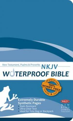 NKJV Waterproof Bible Blue New Testament Psalms and Proverbs