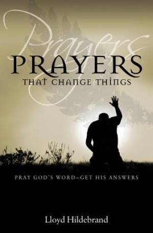 Prayers That Change Things Paperback Book