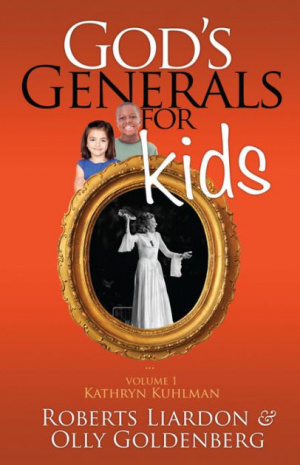 God's Generals For Kids Volume 1: Kathryn Kuhlman Paperback Book