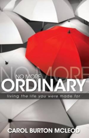 No More Ordinary Paperback Book