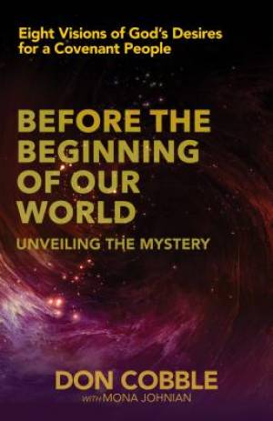 Before The Beginning Of Our World Paperback