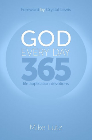 God Every Day: 365 Life Application Devotions