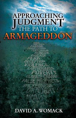 Approaching Judgment: The Path to Armageddon