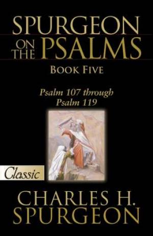 Spurgeon On Psalms: Book Five
