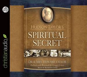 Hudson Taylor's Spiritual Secret Audiobook on CD