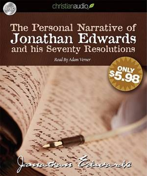 The Personal Narrative Of Jonathan Edwards And His Seventy R