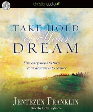 Take Hold Of Your Dreams Audio Book(3)