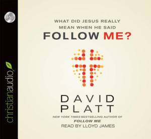 What Did Jesus Really Mean When He Said Follow Me? CD