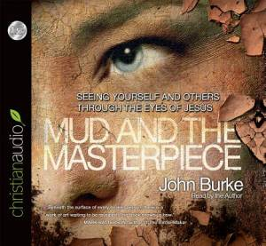 The Mud And The Masterpiece