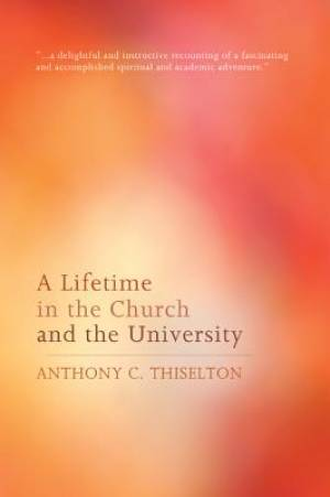 A Lifetime in the Church and the University