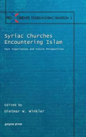 Syriac Churches Encountering Islam