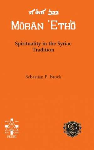 Spirituality in the Syriac Tradition