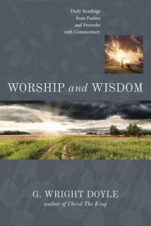 Worship and Wisdom
