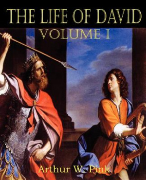 The Life of David Volume I