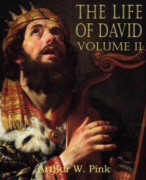The Life of David Volume II
