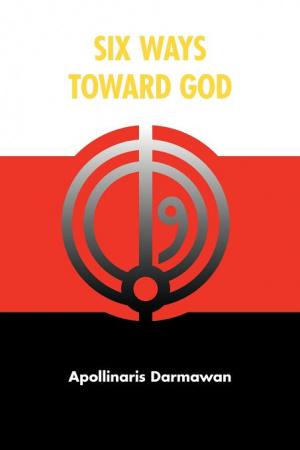 Six Ways Toward God