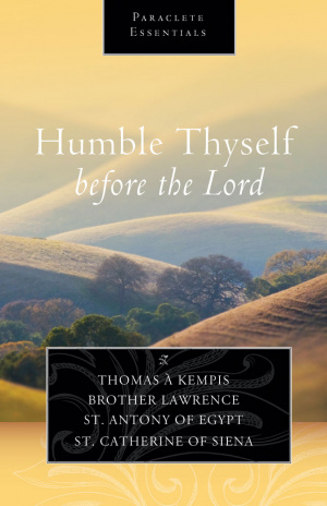 Humble Thyself Before the Lord