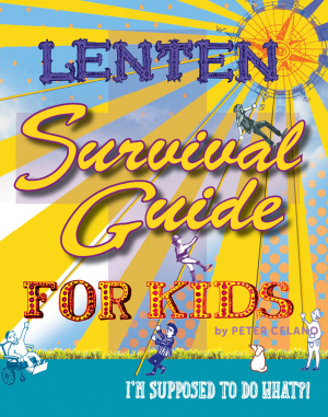 Lenten Survival for Kids