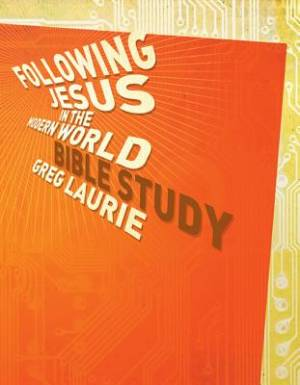Following Jesus in the Modern World: Bible Study