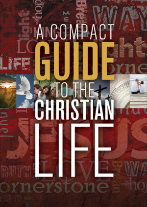 A Compact Guide to the Christian Life (repack)