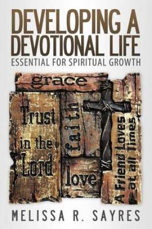 Developing a Devotional Life
