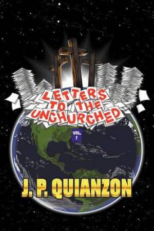 Letters to the Unchurched, Volume 1