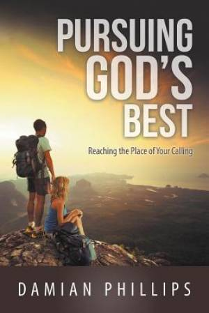 Pursuing God's Best