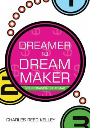 Dreamer to Dream Maker