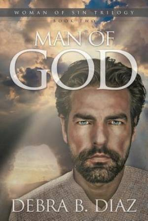Man of God, Book Two in the Woman of Sin Trilogy