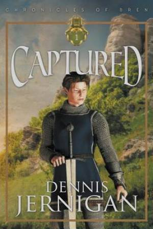 Captured (Book 1 of the Chronicles of Bren Trilogy)