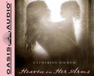 Heaven In Her Arms - Audiobook