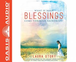 What If Your Blessings Come Throughraindrops? - Audiobook