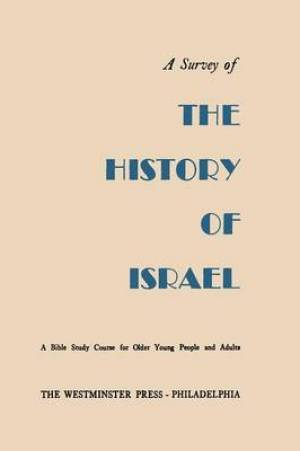 A Survey of the History of Israel
