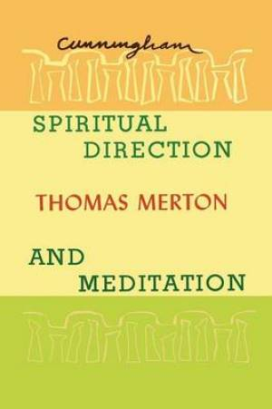 Spiritual Direction and Meditation