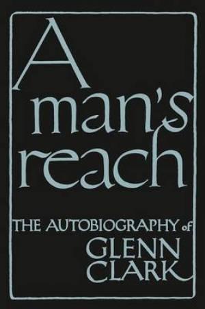 A Man's Reach