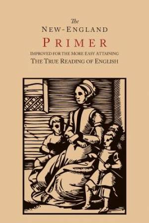 The New-England Primer [1777 Facsimile]