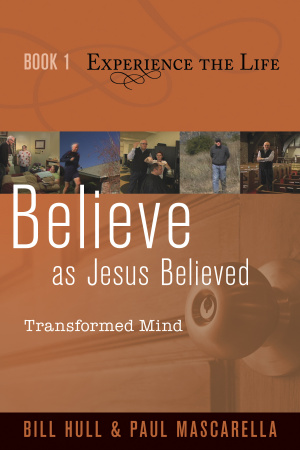 Believe as Jesus Believed