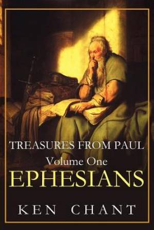 Treasures From Paul Volume One Studies from Ephesians