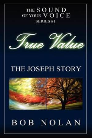 True Value-The Joseph Story