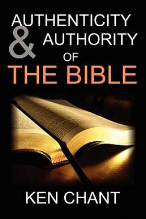 Authenticity and Authority of the Bible