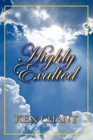 Highly Exalted